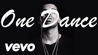 Drake - One Dance ft. Wizkid & Kyla (Lyrics)