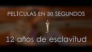 12 años de esclavitud en 30 segundos