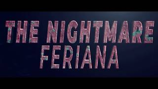 the nightmare feriana || trailer