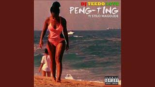Peng Ting (feat. Stilo Magolide Prod by TruHitzsa)