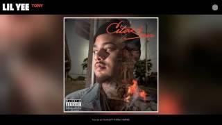 Lil Yee - Tony (Audio)
