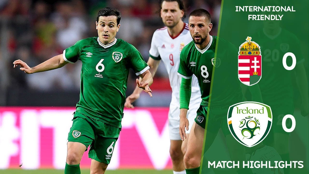 HIGHLIGHTS | Hungary 0-0 Ireland – International Friendly