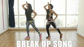 Break Up Song | DANCE FITNESS | Naach
