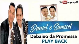 Daniel e Samuel - A Ressurreição - Playback