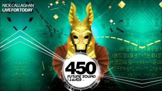 Nick Callaghan - Live For Today (FSOE 450 Compilation)