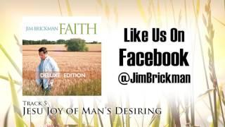 Jim Brickman - 05 Jesu Joy of Man's Desiring