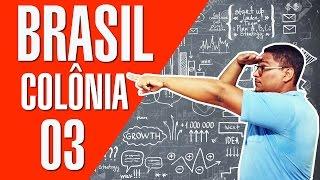 Brasil Colônia - Governo Geral para O ENEM e EsSA / ESA , Especex VÍDEO AULA 03 width=