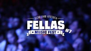 Fellas Music Fest #7