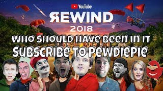 YouTube Rewind 2018 How It Should Have Been