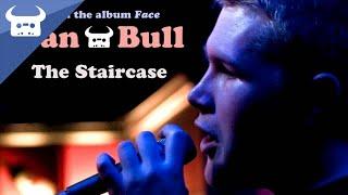 Dan Bull - The Staircase