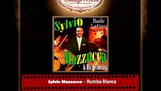 Sylvio Mazzucca – Rumba Blanca