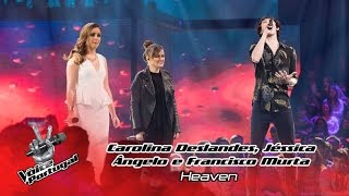 Carolina Deslandes, Jéssica Ângelo e Francisco Murta - Heaven | Gala | The Voice Portugal