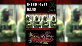 De Fdm Family Dblack (Street Brothers) TrebolStudios
