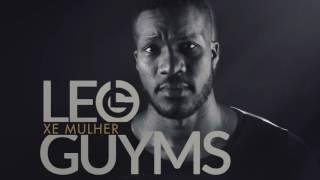 Leo Guyms  - Xe Mulher