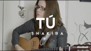 Tu / Shakira / Acústico / Griss Romero