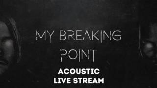 Dead By April - Breaking Point (Acoustic Live Stream)