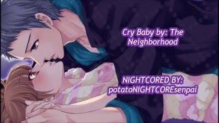 ♫ NIGHTCORE - Crybaby (The Neighbourhood) ♫