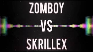 Zomboy Vs. Skrillex - Still Getting Sunlight (Mashup)