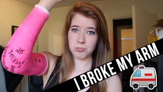 I BROKE MY ARM!