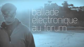 Animation - Ballade Electronique - RaFaL ReFa - Made By  22EME SIECLE