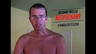 RICHARD MÜLLER: NESPOZNANÝ /trailer č.2/