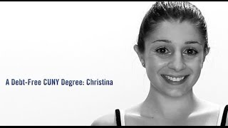 A Debt-Free CUNY Degree: Christina