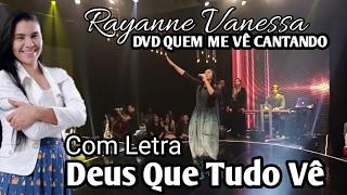 Deus que tudo Vê (Com Letra) Rayanne Vanessa 2017 Legendado (DVD Quem Me Vê Cantando) Ao Vivo! NOVO!