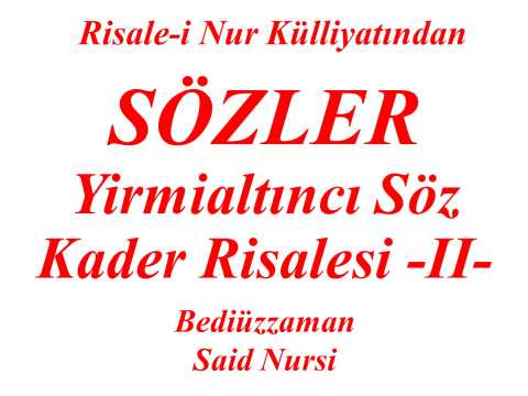 "Yirmialtıncı Söz -II- ""Sözler"" ""Risale-i Nur Külliyatından"" ""Bediüzzaman Said Nursi"""