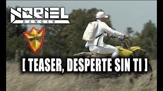 Noriel - Desperte Sin Ti (Teaser)