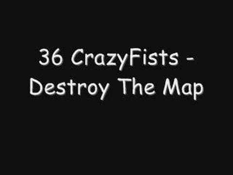 36-crazyfists-destroy-the-map-36crazyfists4you