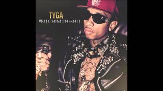 12. Bouncin' On My Dick - Tyga Feat. Cold Flamez // #BitchImTheShit Mixtape [HD]