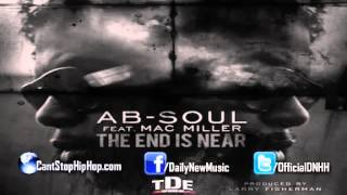 Ab-Soul end is near ft. Mac miller