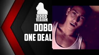 DOBO - ONE DEAL [HD VIDEO 2015]