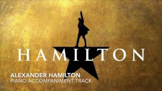 Alexander Hamilton - Hamilton - Piano Accompaniment/Karaoke Track