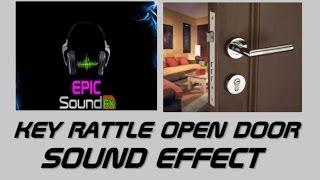 Key rattle then door opening sound effect - EPICsoundFX