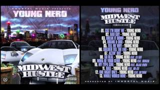 Cuz I'm Doin' Me - Young Nero - Midwest Hustle