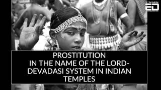 Prostitution In The Name Of The Lord- Devadasi System In Indian Temples width=