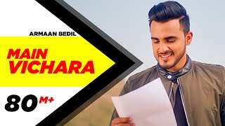 ARMAAN BEDIL - MAIN VICHARA (Official Video) | New Song 2018 | Speed Records width=