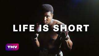 Life is Short (Muhammad Ali speech)