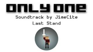 Only One Soundtrack - Last Stand