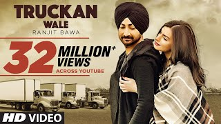 Ranjit Bawa: Truckan Wale (Official Song) | Nick Dhammu | Lovely Noor | New Punjabi Songs 2017 width=