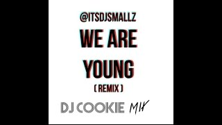 ITSDJSMALLZ-We Are Young(X10DED AND BASS BOOSTED)