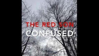 THE RED SON-Confused