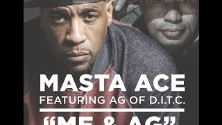 "Masta Ace  -  ""ME & AG"" Feat. A.G. (Official Music Video)"