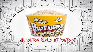 POPCORN REMIX PUNTO X