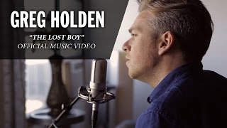 Greg Holden - The Lost Boy (Official Music Video)