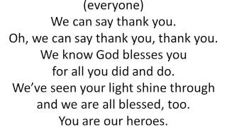 you are our heroes with words