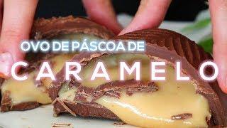 Ovo de Páscoa de Caramelo - Como fazer