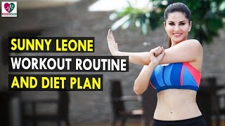 Sunny Leone Workout Routine & Diet Plan    Health Sutra - Best Health Tips