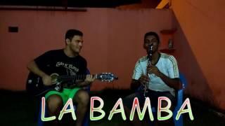La Bamba - Cover Clarinete & Violão | Attanágoras Lopes & Luiz Rodrigues